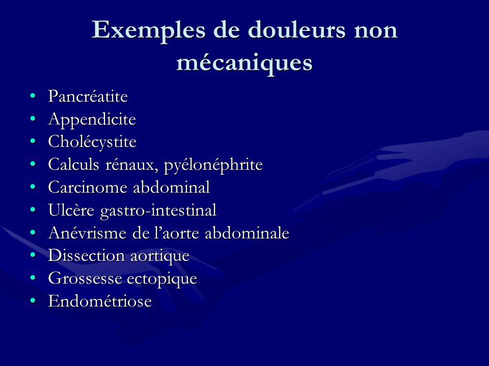Exemples de douleurs non mécaniques