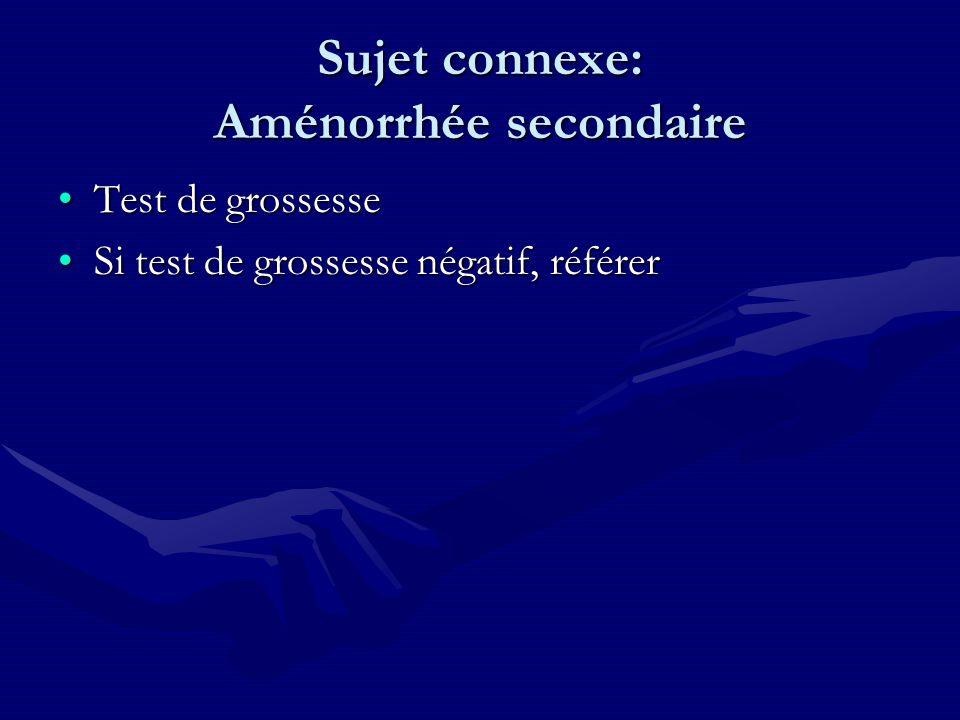 Sujet connexe: Aménorrhée secondaire