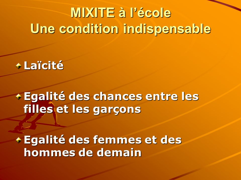 MIXITE à l'école Une condition indispensable