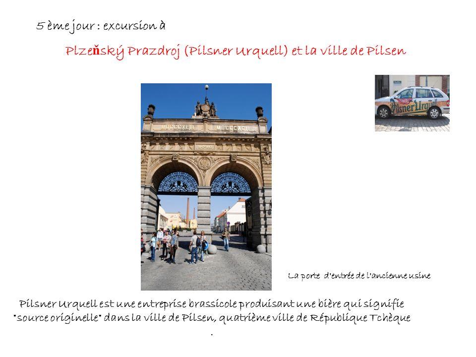 Plzeňský Prazdroj (Pilsner Urquell) et la ville de Pilsen
