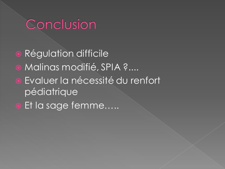 Conclusion Régulation difficile Malinas modifié, SPIA ....