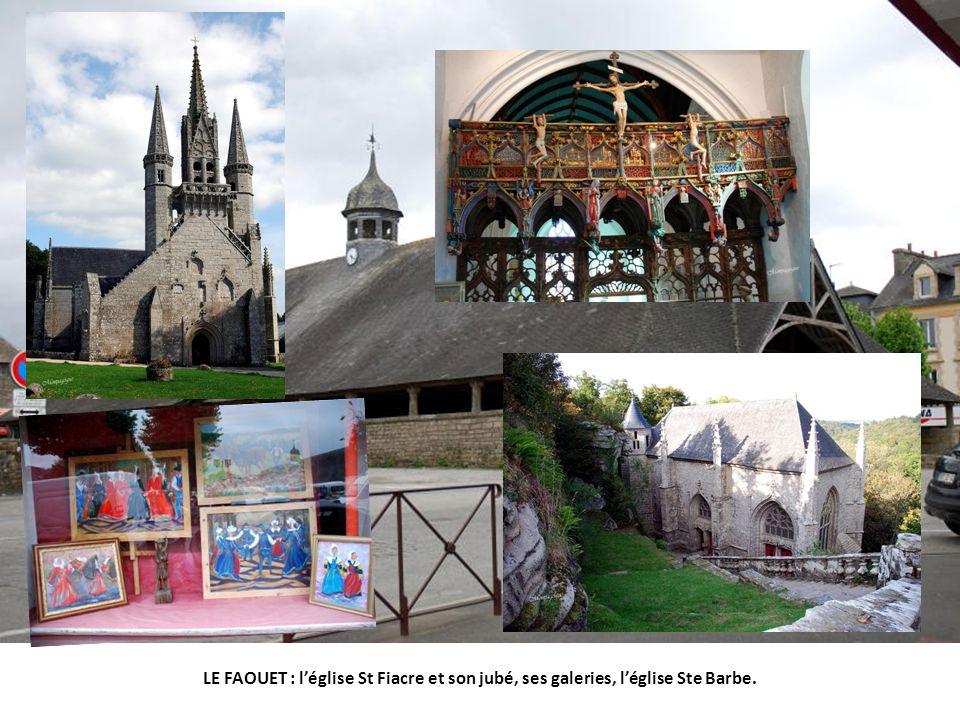 LE FAOUET : l'église St Fiacre et son jubé, ses galeries, l'église Ste Barbe.