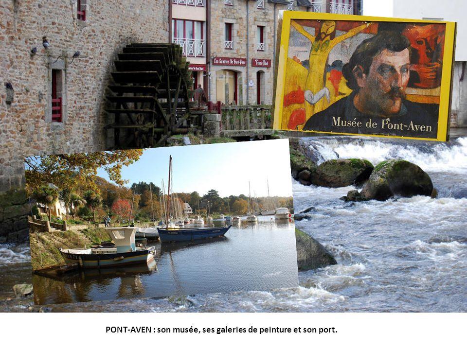 PONT-AVEN : son musée, ses galeries de peinture et son port.