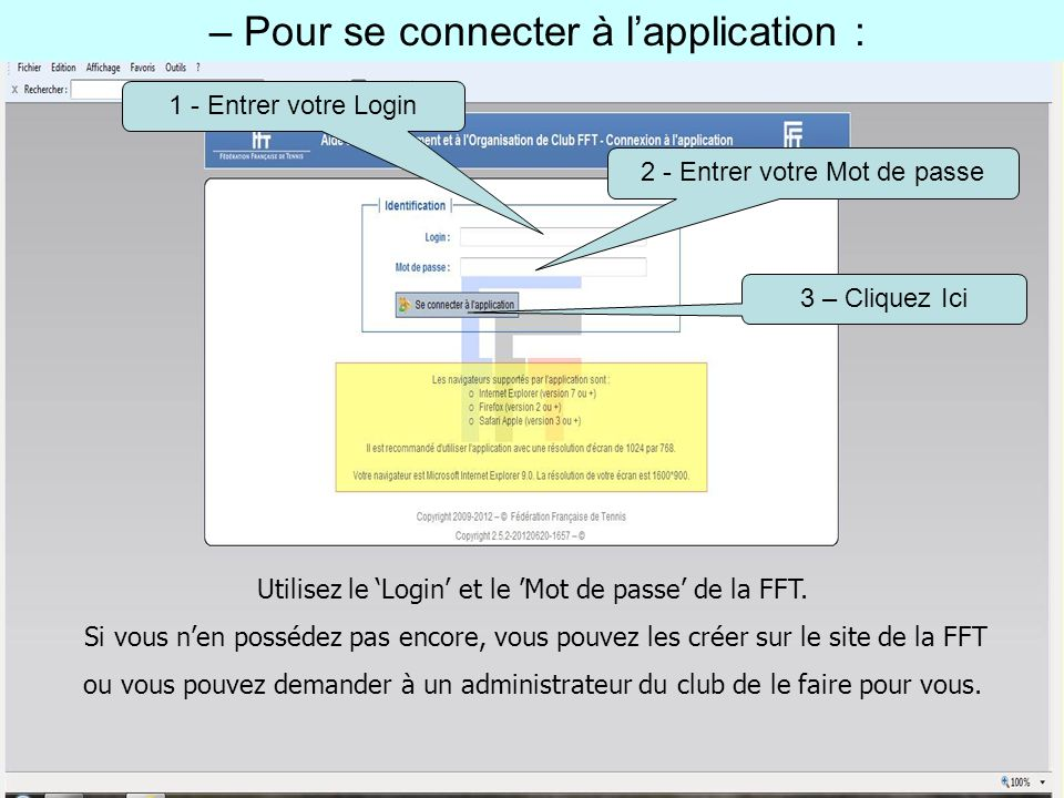 – Pour se connecter à l'application :