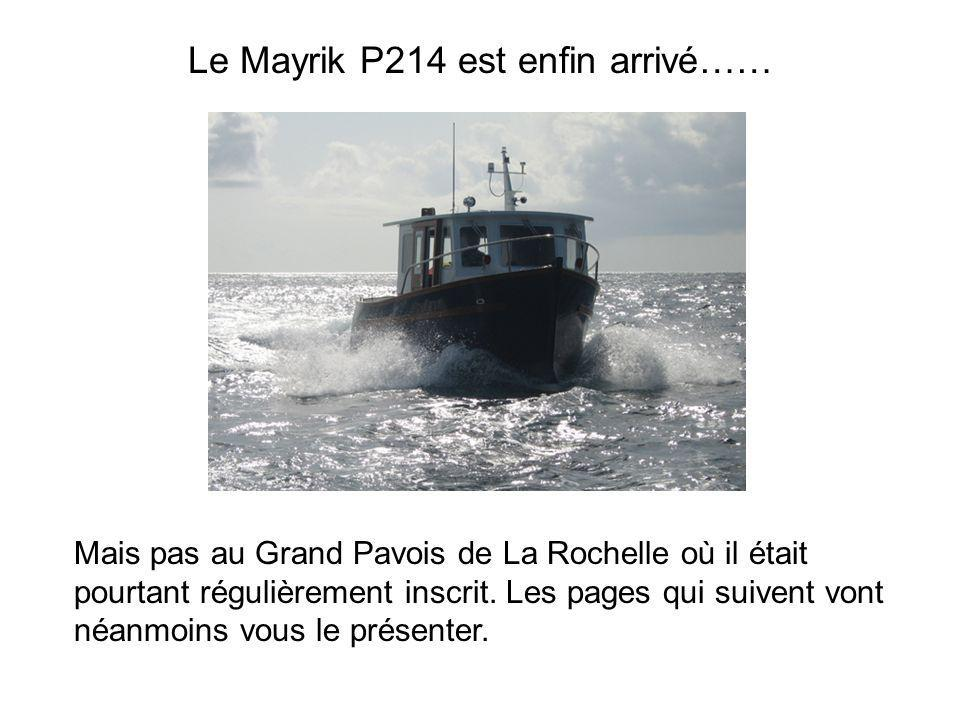 Le Mayrik P214 est enfin arrivé……