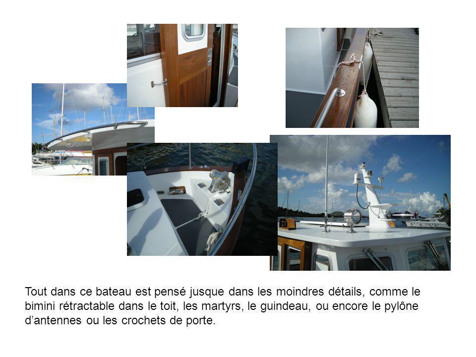 Tout dans ce bateau est pensé jusque dans les moindres détails, comme le bimini rétractable dans le toit, les martyrs, le guindeau, ou encore le pylône d'antennes ou les crochets de porte.