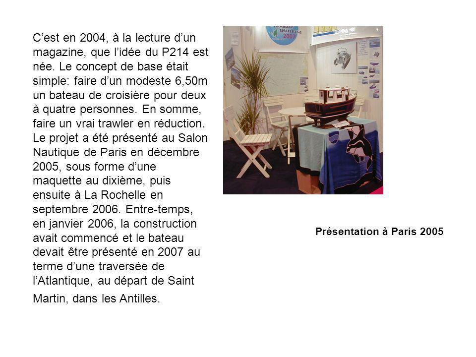 C'est en 2004, à la lecture d'un magazine, que l'idée du P214 est née