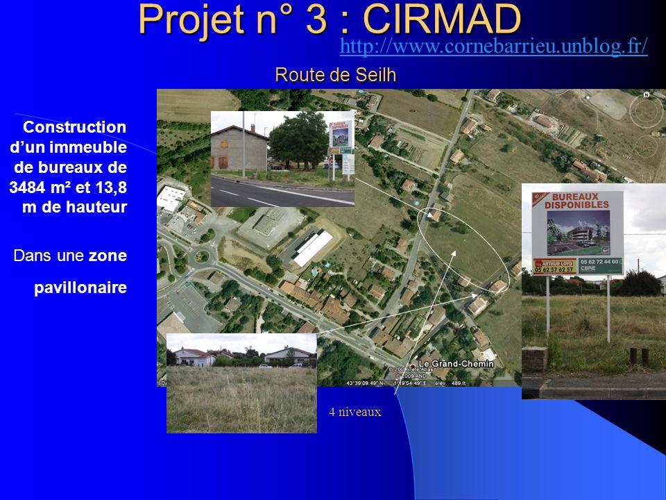 Projet n° 3 : CIRMAD Route de Seilh