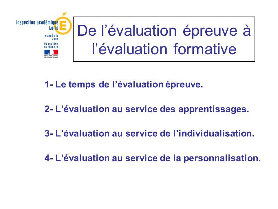 De l'évaluation épreuve à l'évaluation formative