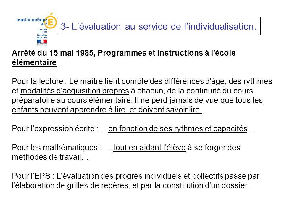 3- L'évaluation au service de l'individualisation.