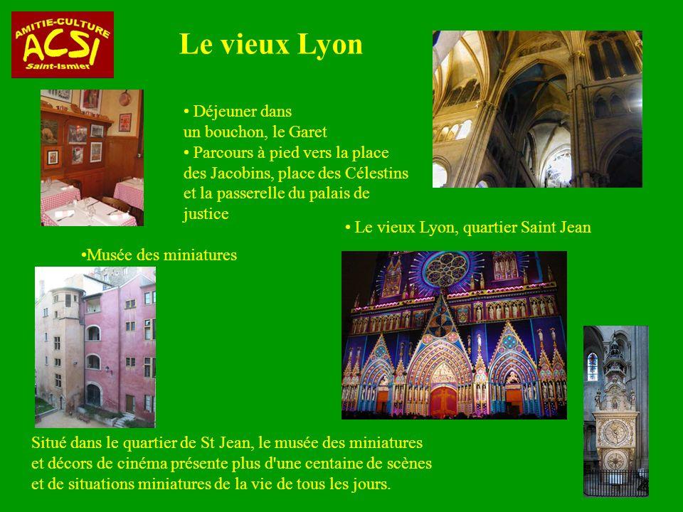 Le vieux Lyon Déjeuner dans un bouchon, le Garet
