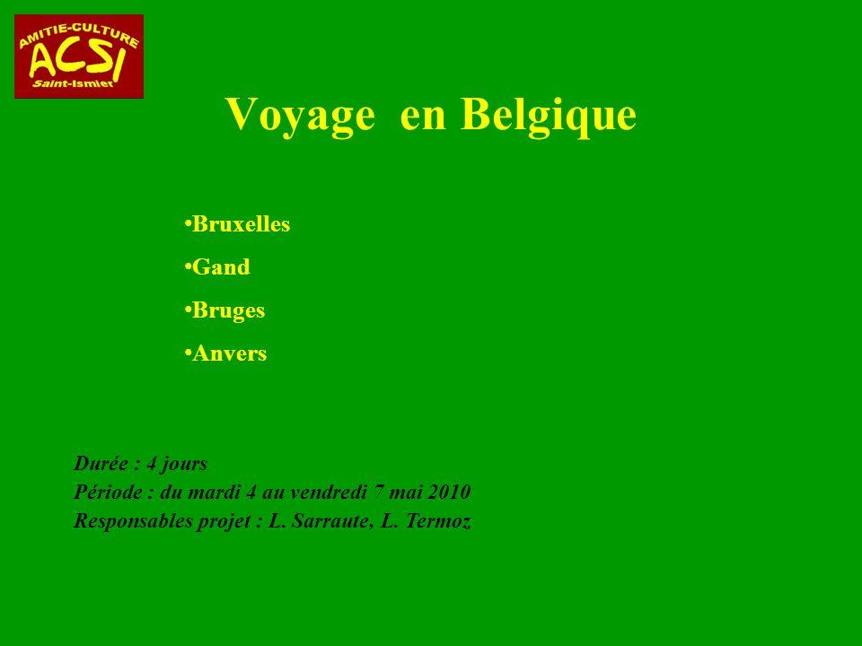 Voyage en Belgique Bruxelles Gand Bruges Anvers Durée : 4 jours