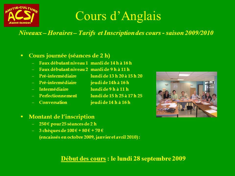 Début des cours : le lundi 28 septembre 2009
