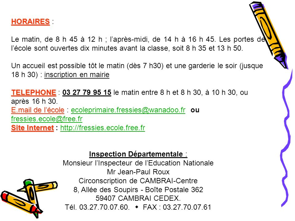 Site Internet : http://fressies.ecole.free.fr