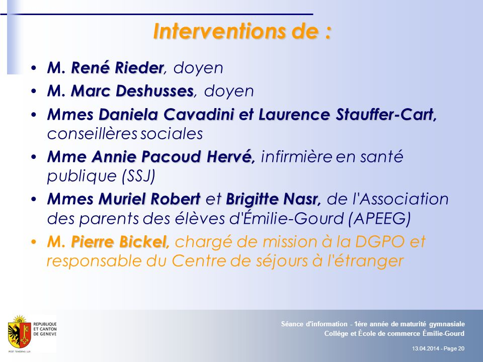 Interventions de : M. René Rieder, doyen M. Marc Deshusses, doyen