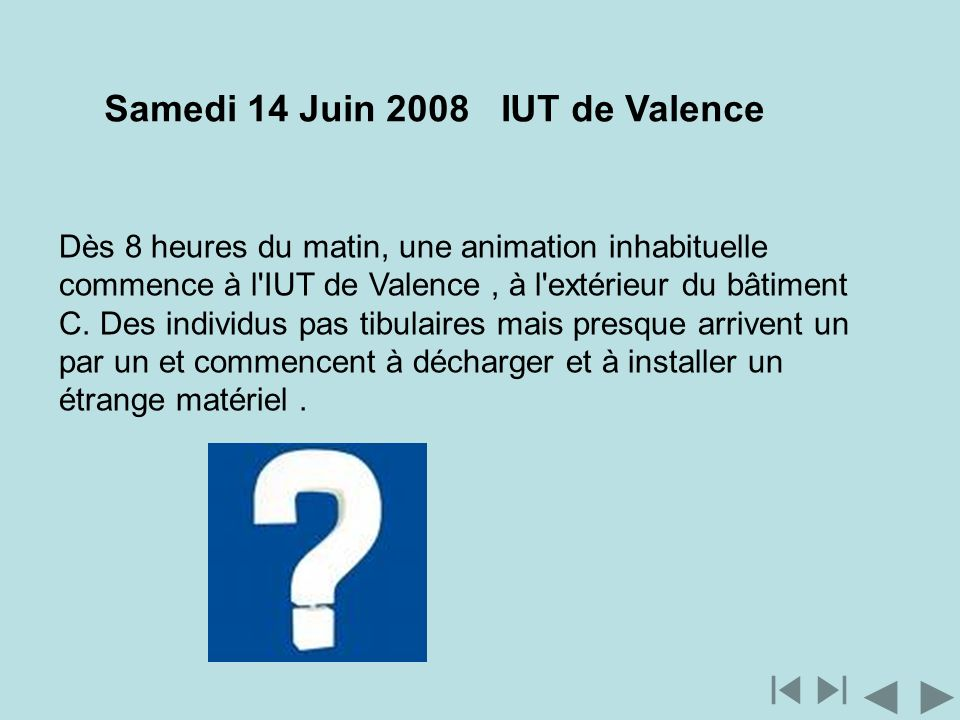 Samedi 14 Juin 2008 IUT de Valence