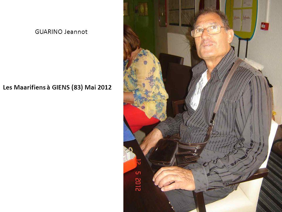 GUARINO Jeannot Les Maarifiens à GIENS (83) Mai 2012