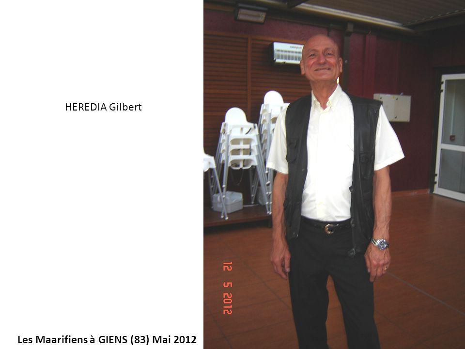 HEREDIA Gilbert Les Maarifiens à GIENS (83) Mai 2012