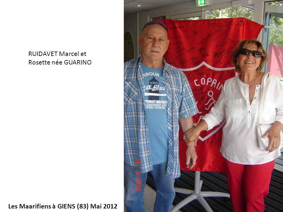 RUIDAVET Marcel et Rosette née GUARINO Les Maarifiens à GIENS (83) Mai 2012