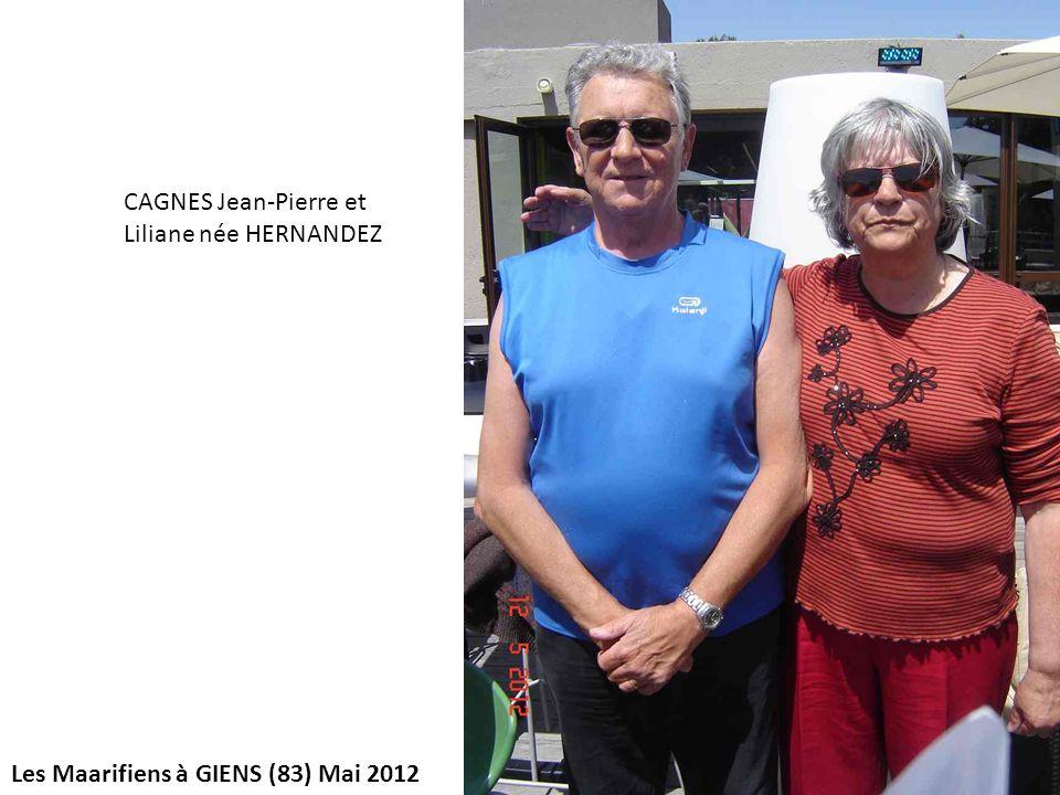 CAGNES Jean-Pierre et Liliane née HERNANDEZ Les Maarifiens à GIENS (83) Mai 2012