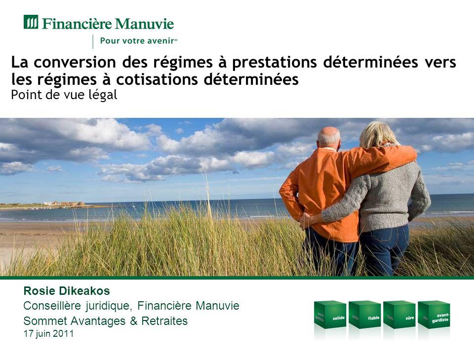 La conversion des régimes à prestations déterminées vers les régimes à cotisations déterminées Point de vue légal