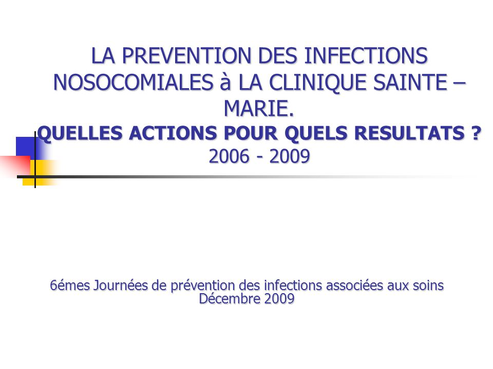 6émes Journées de prévention des infections associées aux soins