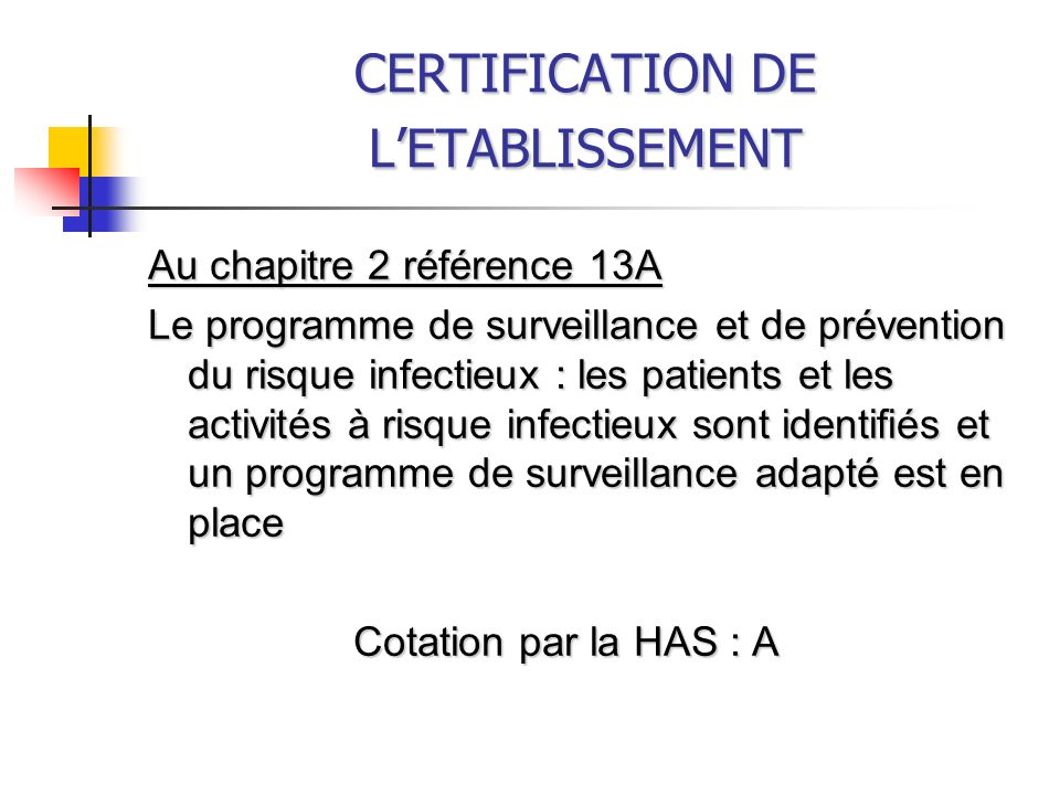 CERTIFICATION DE L'ETABLISSEMENT