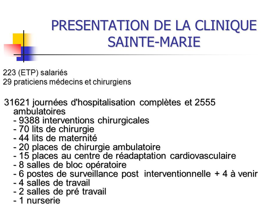 PRESENTATION DE LA CLINIQUE SAINTE-MARIE