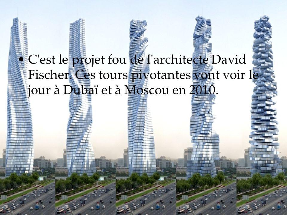 C est le projet fou de l architecte David Fischer