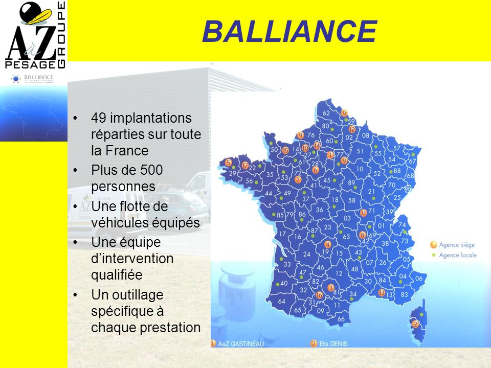 BALLIANCE 49 implantations réparties sur toute la France