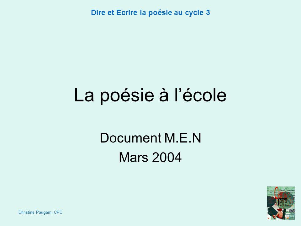 La poésie à l'école Document M.E.N Mars 2004