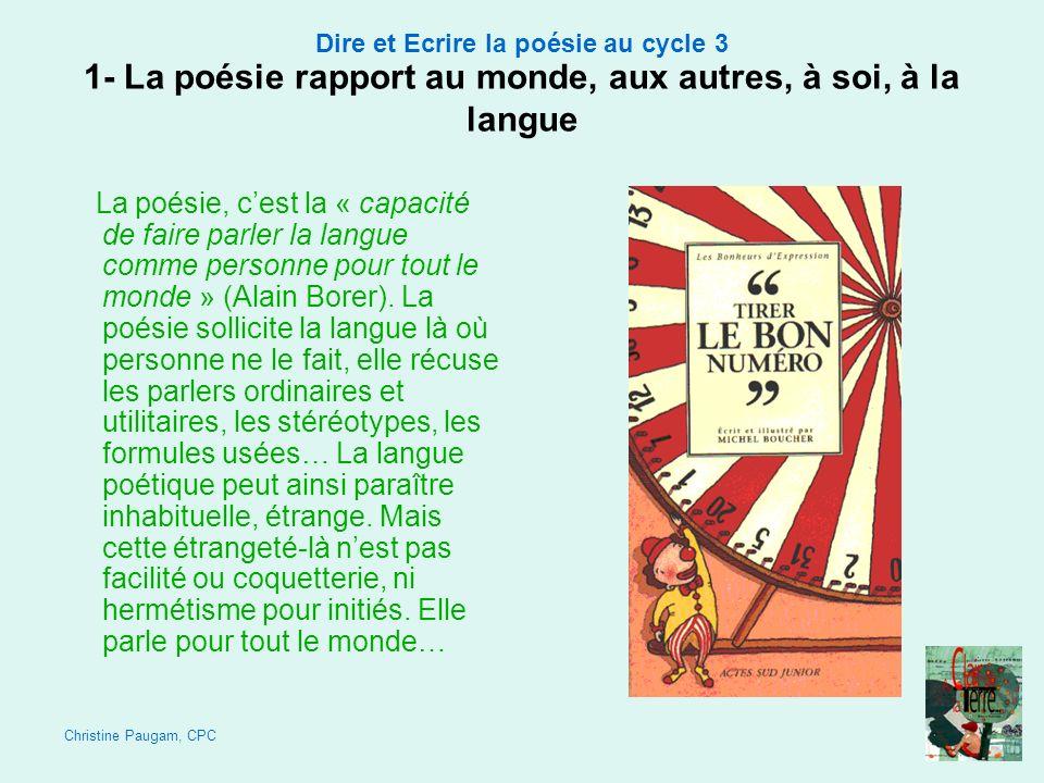 1- La poésie rapport au monde, aux autres, à soi, à la langue