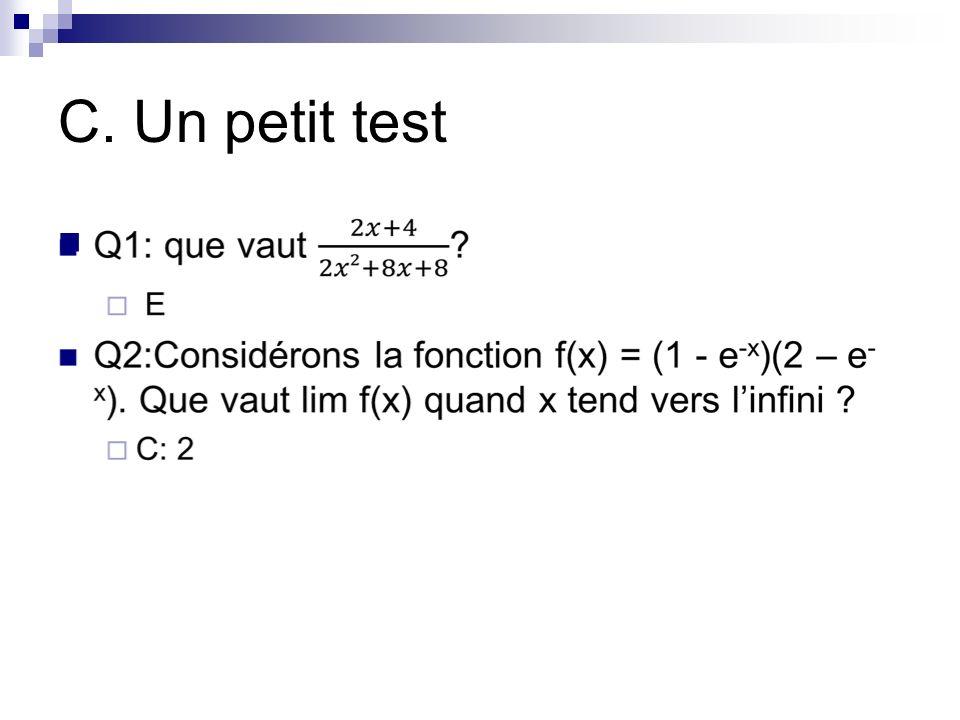 C. Un petit test
