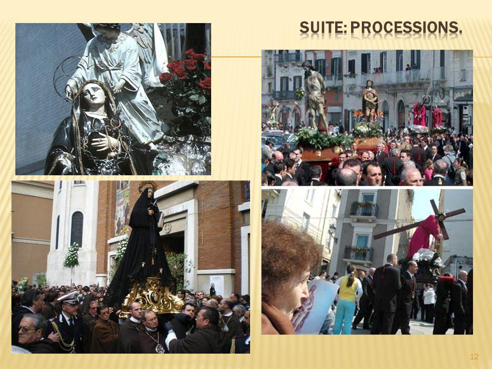 Suite: processions.