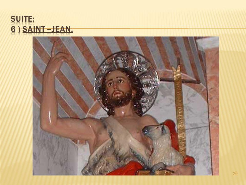 Suite: 6 ) Saint –Jean.