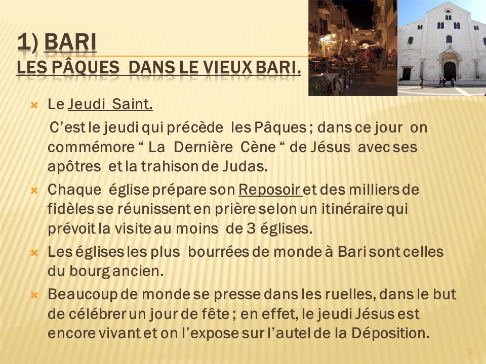 1) BARI Les Pâques dans le vieux Bari.