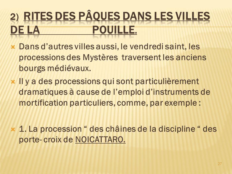 2) Rites des Pâques dans les villes de la Pouille.