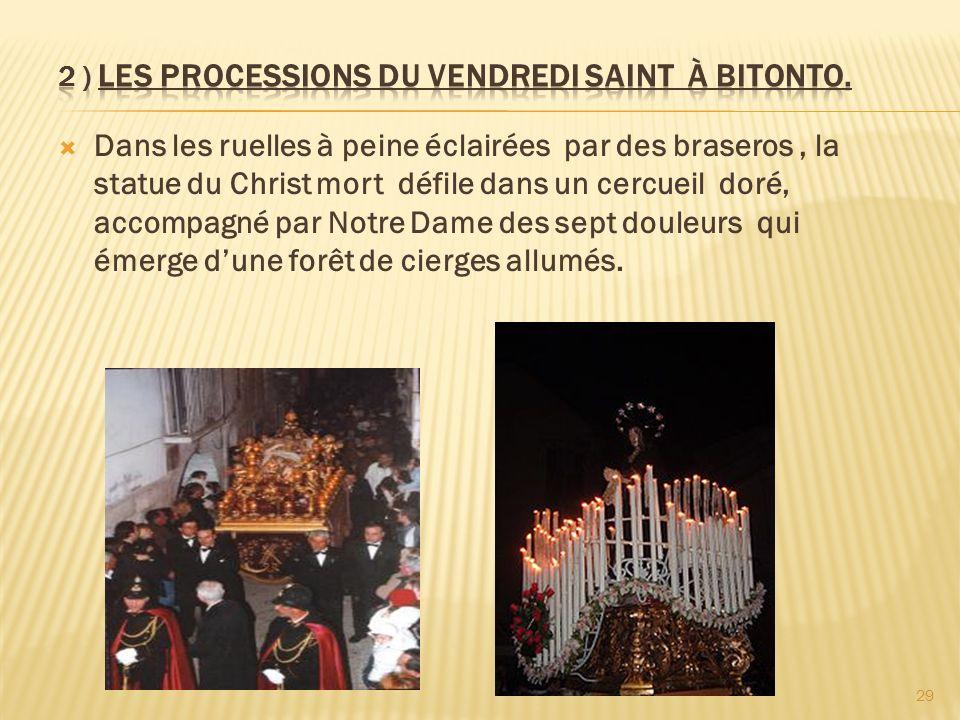 2 ) Les processions du vendredi saint à BITONTO.