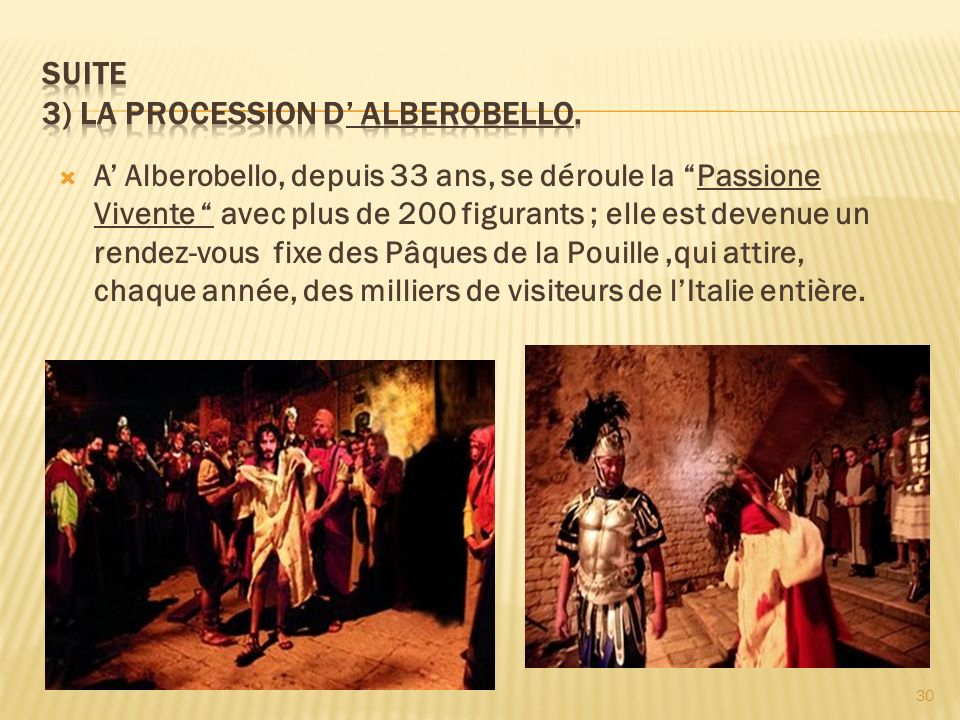 Suite 3) La procession d' ALBEROBELLO.