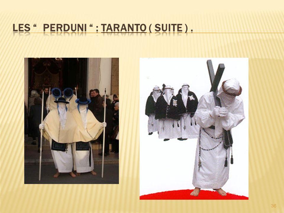 Les Perduni : Taranto ( suite ) .