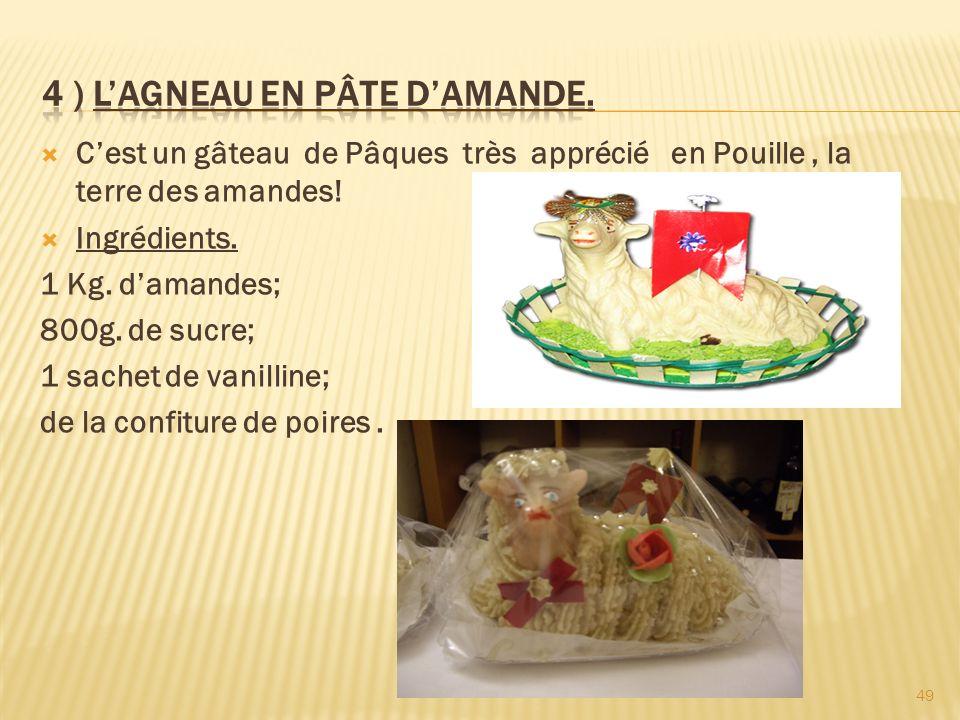 4 ) L'AGNEAU EN PÂTE D'AMANDE.
