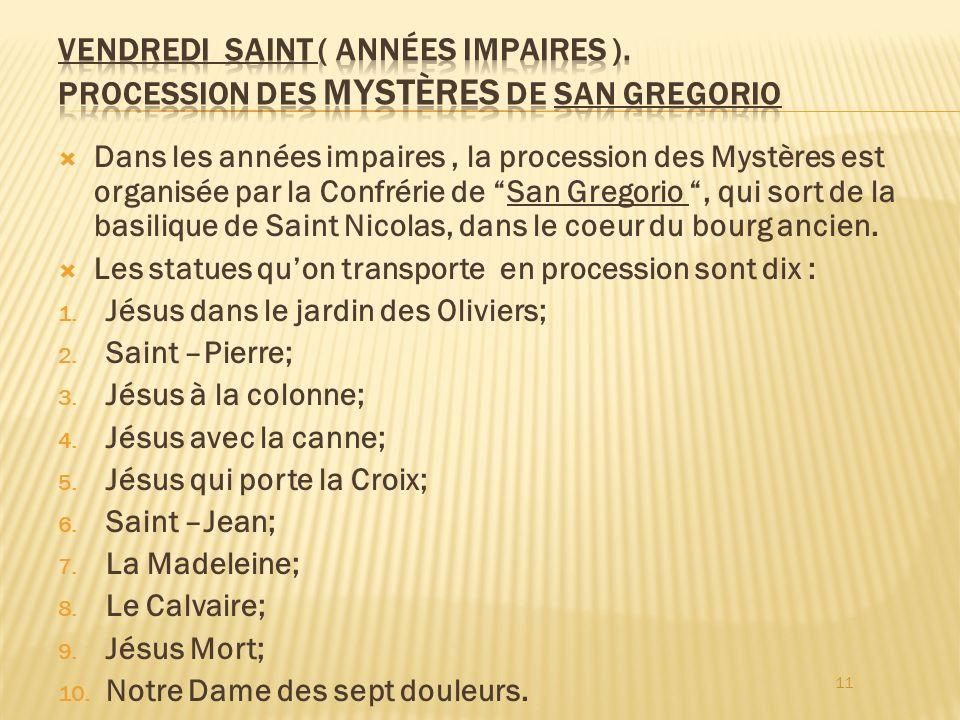 Vendredi Saint ( années impaires )