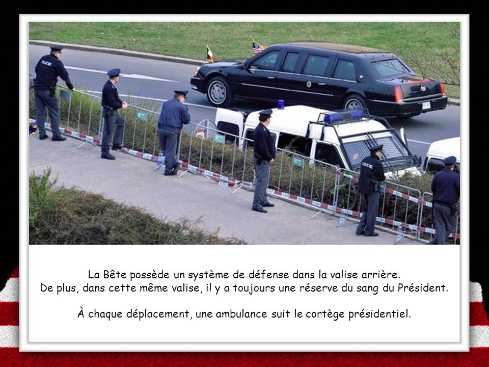 À chaque déplacement, une ambulance suit le cortège présidentiel.