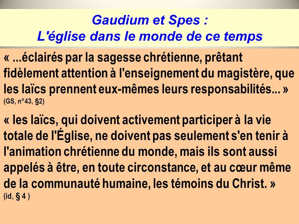 Gaudium et Spes : L église dans le monde de ce temps