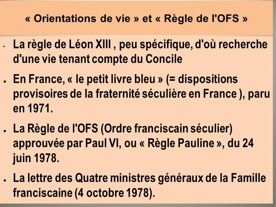 « Orientations de vie » et « Règle de l OFS »