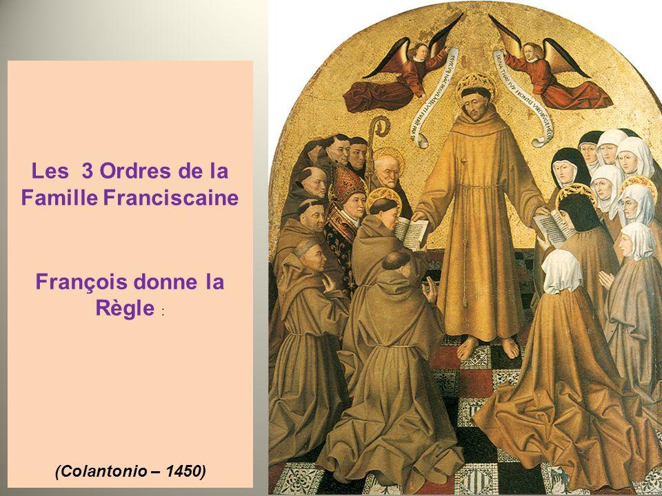 Les 3 Ordres de la Famille Franciscaine