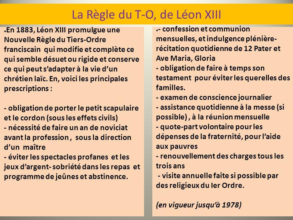 La Règle du T-O, de Léon XIII