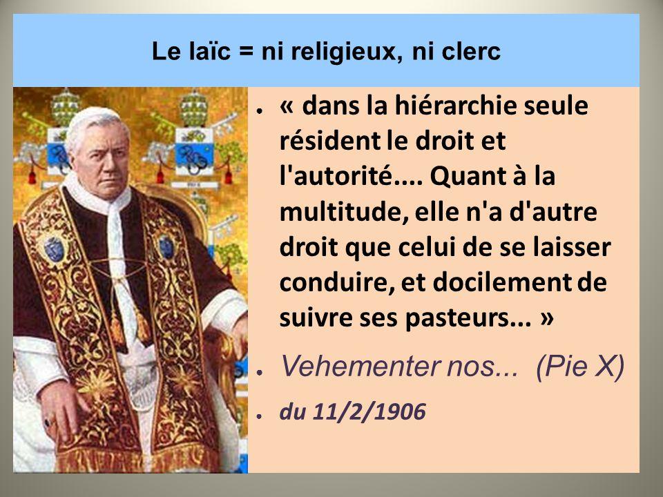 Le laïc = ni religieux, ni clerc