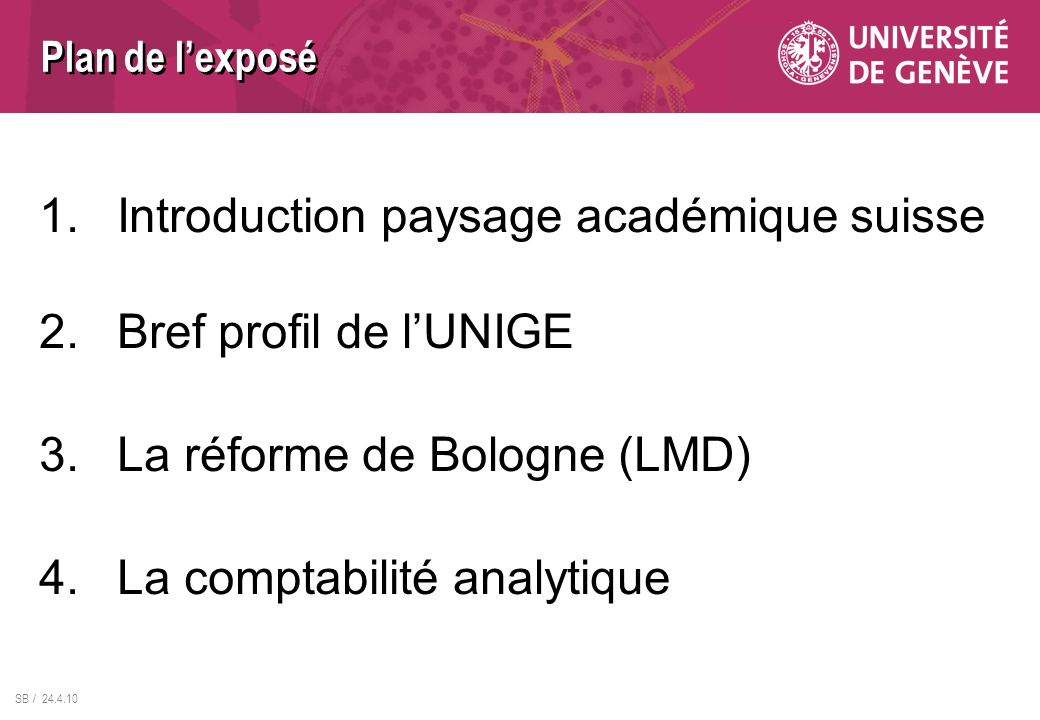 Introduction paysage académique suisse Bref profil de l'UNIGE