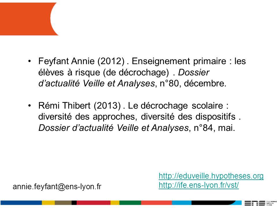 Feyfant Annie (2012) . Enseignement primaire : les élèves à risque (de décrochage) . Dossier d'actualité Veille et Analyses, n°80, décembre.